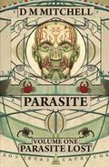 Parasite : Volume One: Parasite Lost