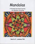 Mandalas : A Personal and Visual Journey into Mandala Journaling