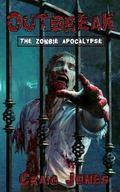 Outbreak : The Zombie Apocalypse