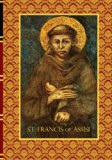 St. Francis of Assisi (Kolbe's Greatest Books of Christian Civilization) (Volume 44)
