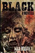 Black : A Novella