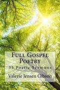 Full Gospel Poetry: 35 Poetic Sermons