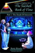 Saeshell Book of Time Part 1 : LCC Edition: the Death of Innocents