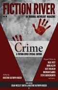Fiction River Special Edition: Crime (Fiction River: An Original Anthology Magazine (Special...
