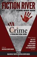 Fiction River Special Edition: Crime (Fiction River: An Original Anthology Magazine (Special...