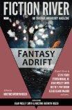 Fiction River: Fantasy Adrift (Fiction River: An Original Anthology Magazine) (Volume 7)