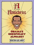 Is for Antichrist : Obama's Conspiracy Alphabet