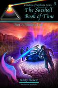 Saeshell Book of Time Part 3 : LCC Edition: Paradise Lost