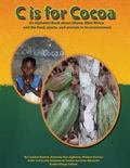 C is for Cocoa: An alphabet book about Ghana, West Africa, and the food, plants, and animals...