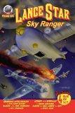 Lance Star-Sky Ranger Volume 1