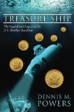 Treasure Ship: The Legend and Legacy of the S.S. Brother Jonathan (The Maritime Series of Se...