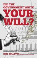 Did the Government Write Your Will?