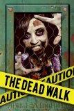 The Dead Walk