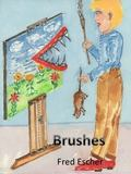 Brushers : Painting Cleaning Sweeping Brushing