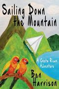 Sailing Down the Mountain
