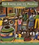 The Earth and Its Peoples: A Global History Volume C: Since 1750 (Second Edition)