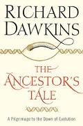 Ancestor's Tale A Pilgrimage To The Dawn Of Evolution