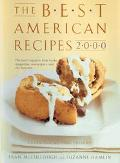Best American Recipes 2000 The Year's Top Picks from Books, Magazines, Newspapers, and the I...