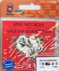 Mike Mulligan Y Su Maquina Maravillosa/Mike Mulligan and His Steam Shovel
