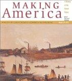Making America: A History of the United States, Volume A: To 1877, Brief