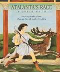 Atalanta's Race A Greek Myth