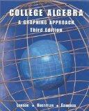 College Algebra: A Graphing Approach Third Edition