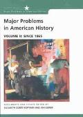 Major Problems in American History Since 1865