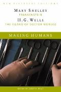 Making Humans Complete Texts With Introduction, Historical Contexts, Critical Essays