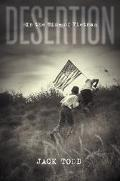 Desertion In the Time of Vietnam