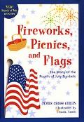 Fireworks, Picnics and Flags