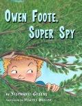 Owen Foote, Super Spy