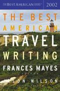 Best American Travel Writing 2002