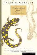 Swampwalker's Journal A Wetlands Year