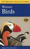 Peterson Field Guide to Western Birds A Completely New Guide to Field Marks of All Species F...