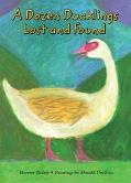 Dozen Ducklings Lost and Found