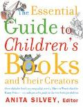 Essential Guide to Children's Books and Their Creators