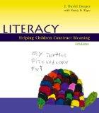 Literacy: Helping Children Construct Meaning, Fifth Edition