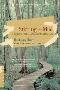 Stirring the Mud On Swamps, Bogs, and Human Imagination
