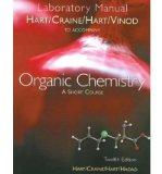 Organic Chemistry: A Short Course, 11th Edition (Study Guide and Solutions Manual)