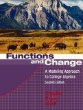 Functions And Change: A Modeling Approach to College Algebra