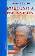 Forging a New Nation 1765-1790