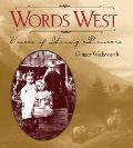 Words West Voices of Young Pioneers