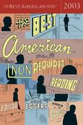 Best American Nonrequired Reading 2003