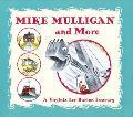 Mike Mulligan and More A Virginia Lee Burton Treasury