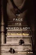 Face Of A Naked Lady An Omaha Family Mystery