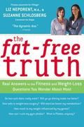 Fat-free Truth 239 Real Answers To The Fitness And Weight-loss Questions You Wonder About Most