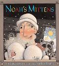 Noah's Mittens How Noah Discovered Felt