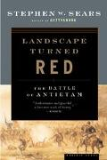 Landscape Turned Red The Battle of Antietam