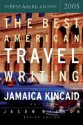 Best American Travel Writing 2005