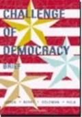 The Challenge Of Democracy, Brief Edition Fourth Edition And 2002 American Government Electi...